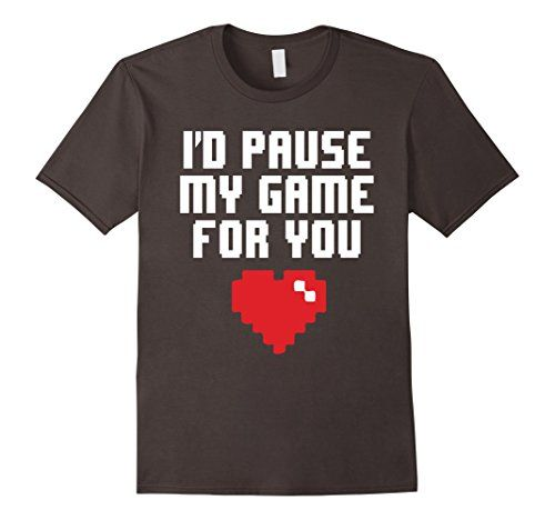 Men's I'd Pause My Game For You Shirt Gamer Gift T-Shirt ... https://www.amazon.com/dp/B01N3A1XBA/ref=cm_sw_r_pi_dp_x_hsNKyb0MA0QVS