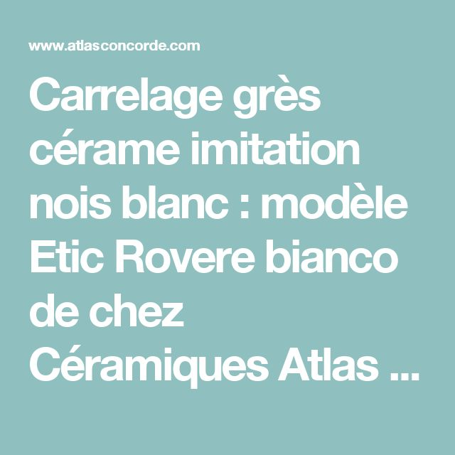 17 best ideas about c ramique imitation bois on pinterest for Carrelage gres cerame imitation bois