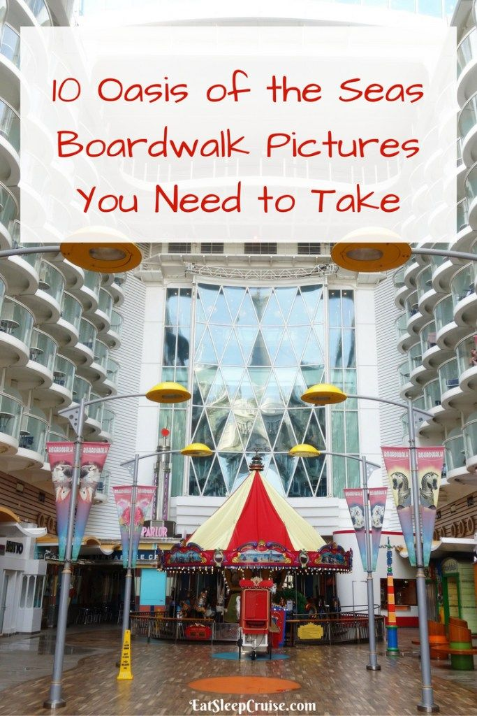 10 Oasis of the Seas Boardwalk Pictures You Need to Take