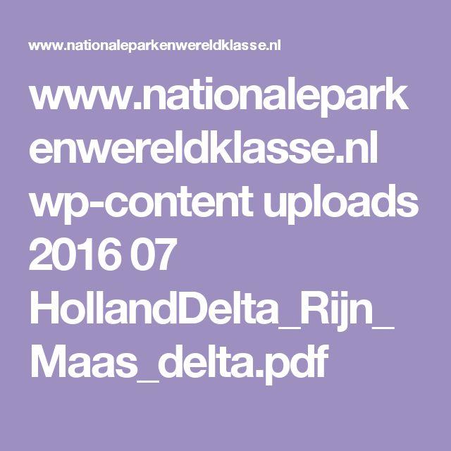 www.nationaleparkenwereldklasse.nl wp-content uploads 2016 07 HollandDelta_Rijn_Maas_delta.pdf