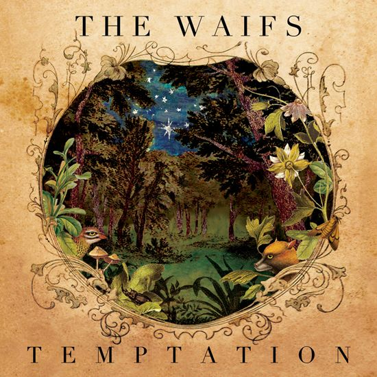The Waifs / / Temptation / / artwork by Greedy Hen