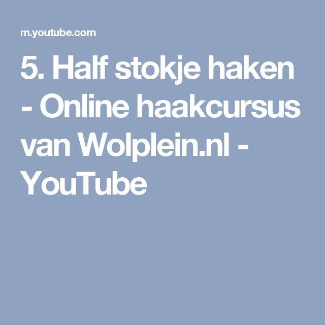 5. Half stokje haken - Online haakcursus van Wolplein.nl - YouTube