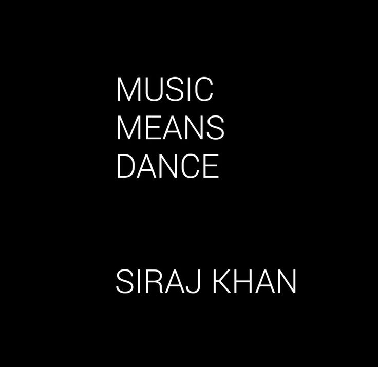 Music means dance