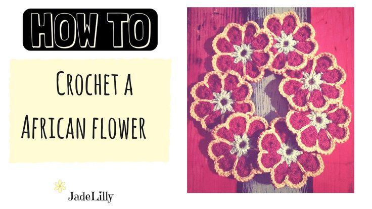 African Flower Crochet Tutorial - Part 1 - Jade Lilly Crochet