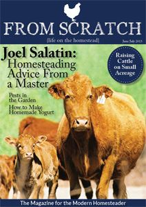 FROM SCRATCH Magazine | life on the homestead - Free Online Magazine dedicated to the modern homesteader.