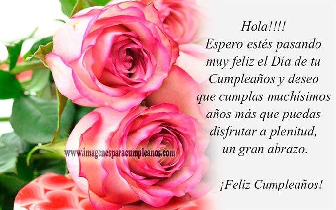 Espero estés pasando muy feliz el Día de tu Cumpleaños