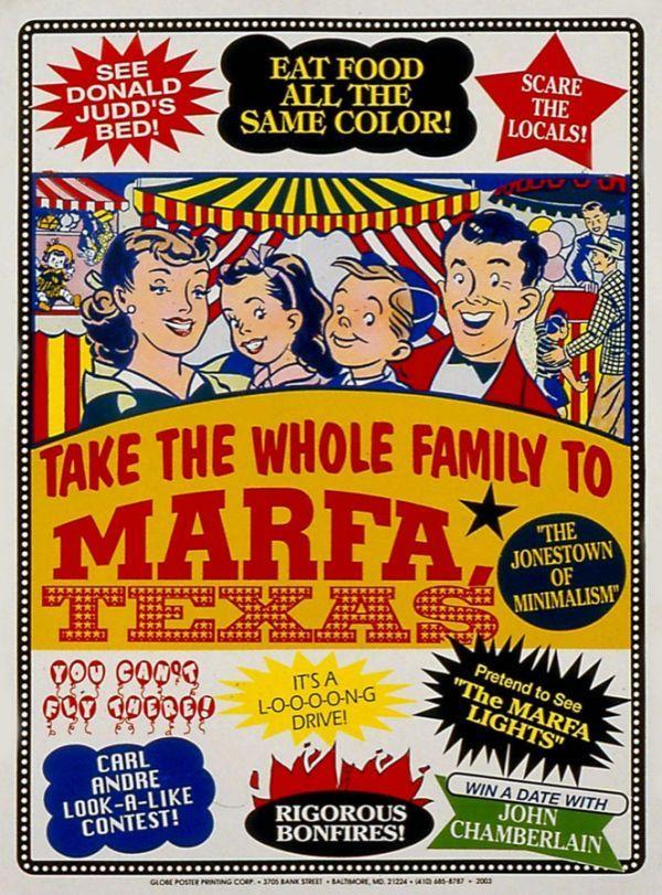 """Visit Marfa"" by John Waters, 2003"