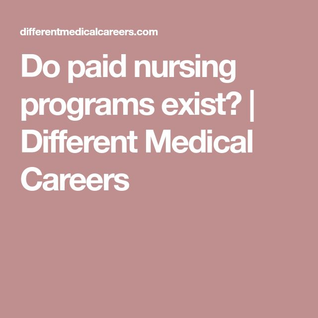 Do paid nursing programs exist? | Different Medical Careers