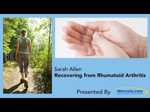 How to Put Rheumatoid Arthritis into Remission -  The following is a summary of the nutritional principles Sarah implemented.