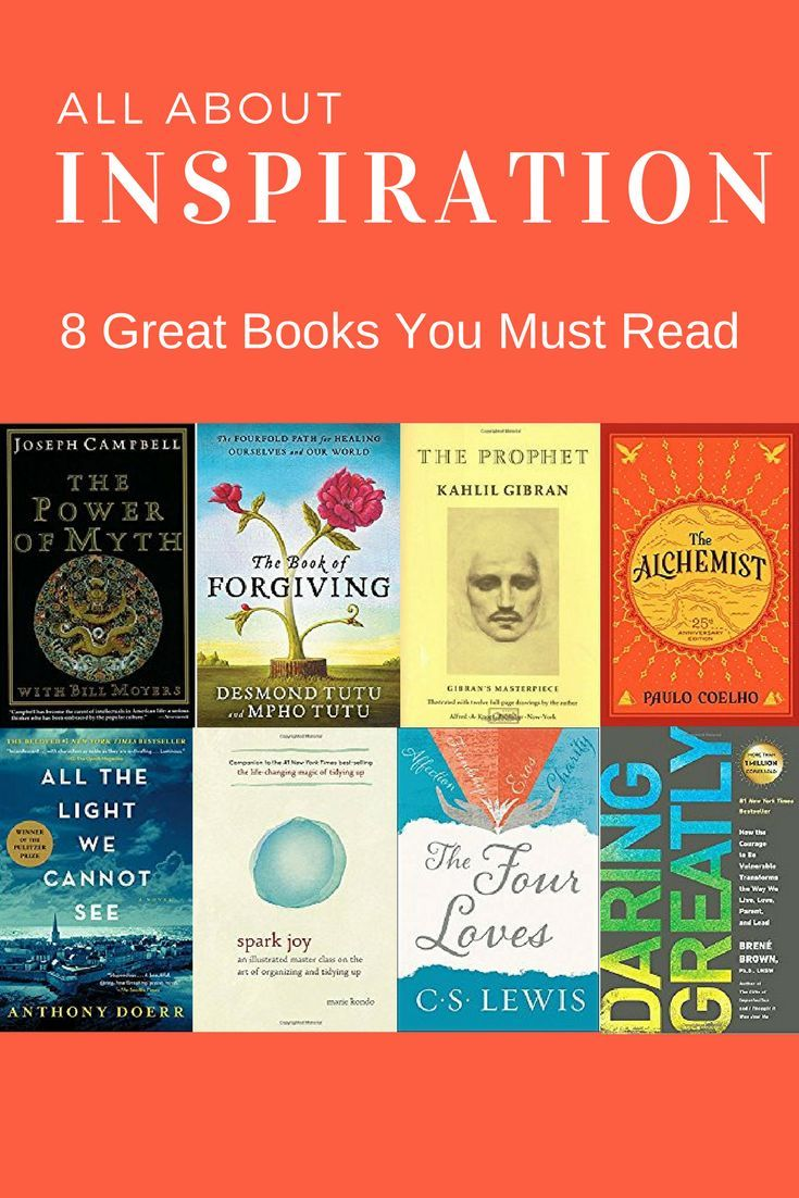 Inspirational Reads 8 Great Books You Must Read Books Reading Book Recommendations