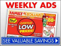 @myfamilydollar Get Valuable Savings with our Weekly Ads! Visit your neighborhood Family Dollar http://www.familydollar.com/pages/hotitems.aspx?=button-weekly_ad-em