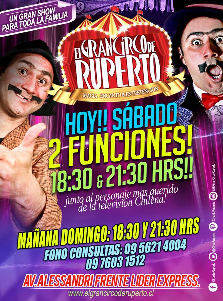 Atención CURICÓ!!!! Hoy Sábado!! DOS ESPECTACULARES FUNCIONES!! Junto al Personaje mas querido de la Televisión Chilena!! un espectáculo para toda la familia, ven a disfrutar y a reír de buena gana!! junto al Gran RUPERTO!!! Y su increíble CIRCO!!!! 18:30 & 21:30 HRS!!! Adquiere ya tus entradas!!!! en las boleterías del GRAN CIRCO DE RUPERTO!!!