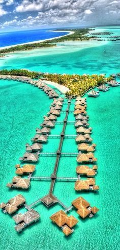 50 Exotic Hotels Around The World Bora Bora, Tahiti - this is absolutely a DREAM vacation spot!  Honeymoon perhaps?  (Assuming I ever find some poor schmuck crazy enough to marry me lol)