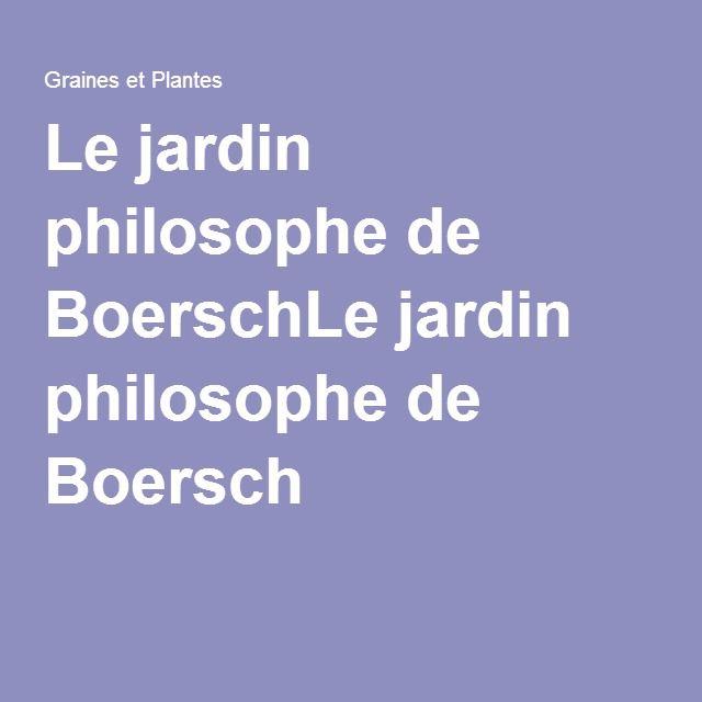 Le jardin philosophe de BoerschLe jardin philosophe de Boersch