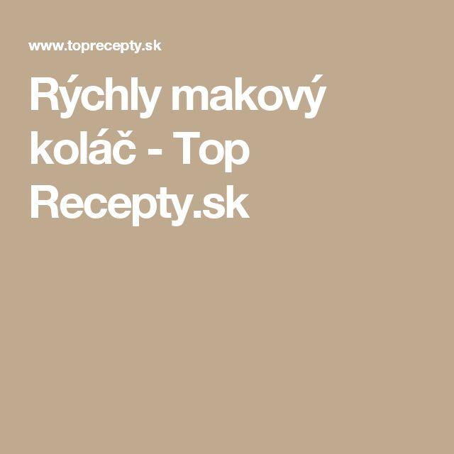 Rýchly makový koláč - Top Recepty.sk