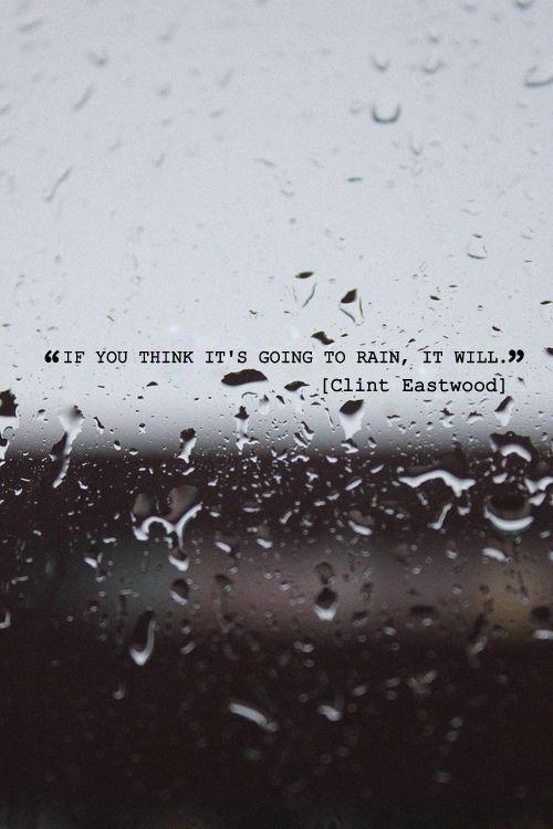 - Clint Eastwood