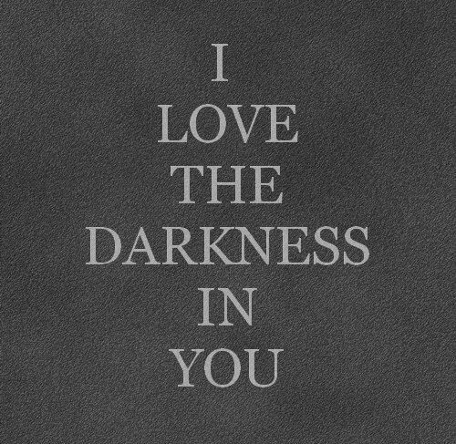 Dark Love Quotes: Posts, You And I And