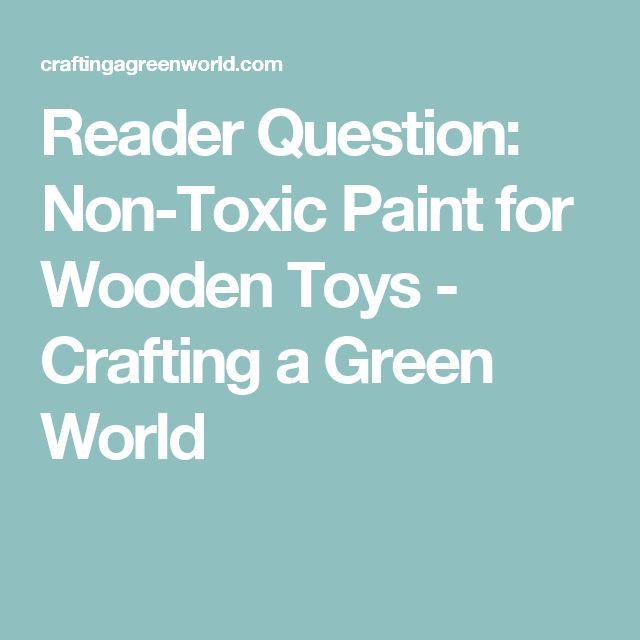 The 25 Best Non Toxic Paint Ideas On Pinterest Painting