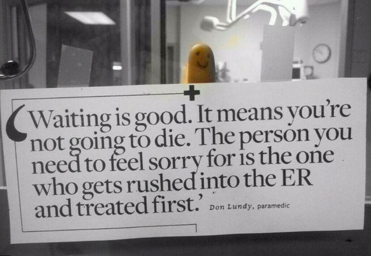 This really needs to posted in the front of the ER