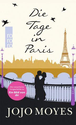 Die Tage in Paris - Jojo Moyes