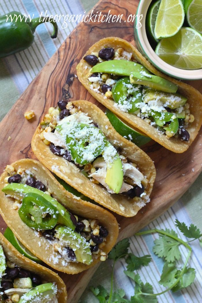 Fresh Corn, Black Bean and Avocado Tacos (Chicken and Vegetarian ...