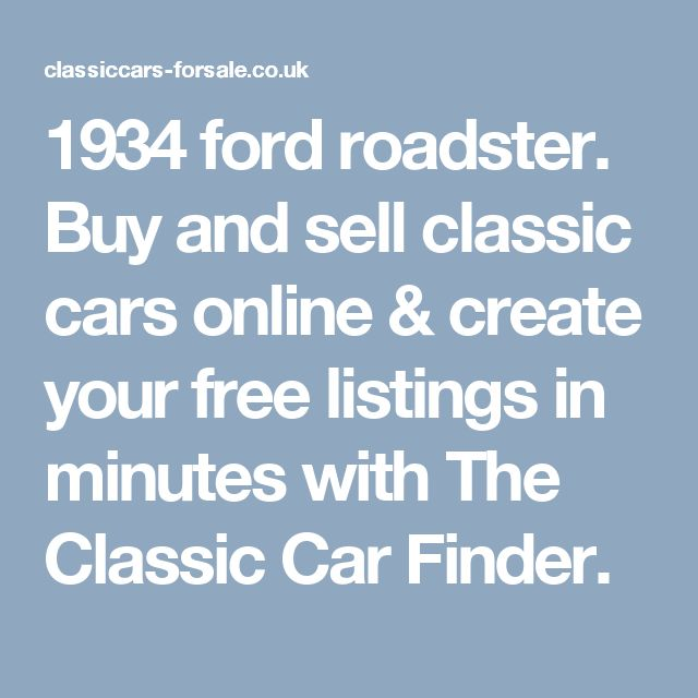 1934 ford roadster. Buy and sell classic cars online & create your free listings in minutes with The Classic Car Finder.