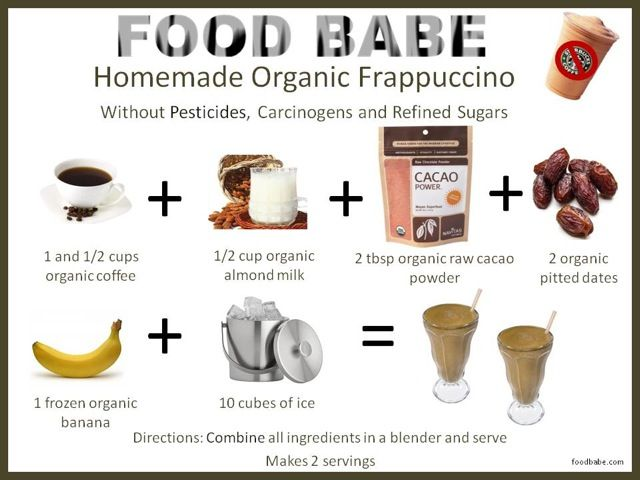 Organic Frappucino Ingredients      1 and ½ cup coffee     ½ cup almond milk     2 tbsp raw cacao powder     2 pitted dates     1 frozen banana     10 ice cube...