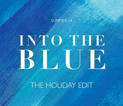 Into the Blue - The Holiday Edit