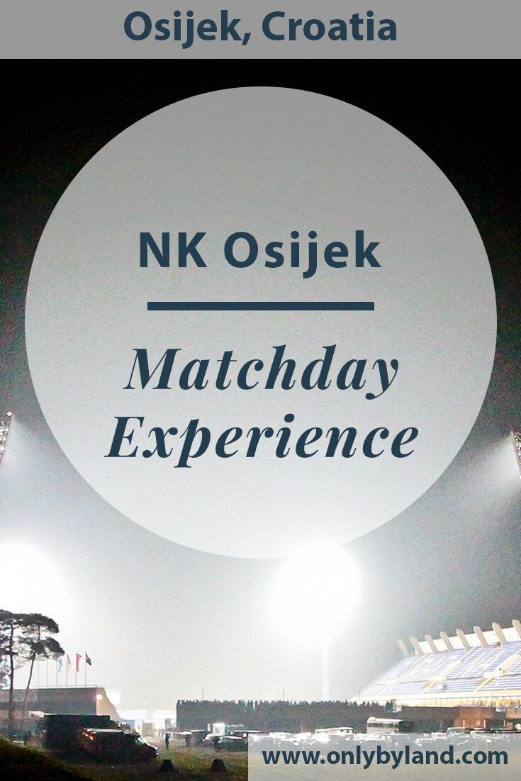 What Is It Like To Watch A Croatian First League Football Match I Watched Nk Osijek Play Croatian Champions Dinamo Zagreb Osijek Croatia Football