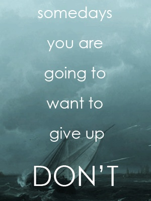 Don't. There are people who believe in you, and know that you can do it. :)