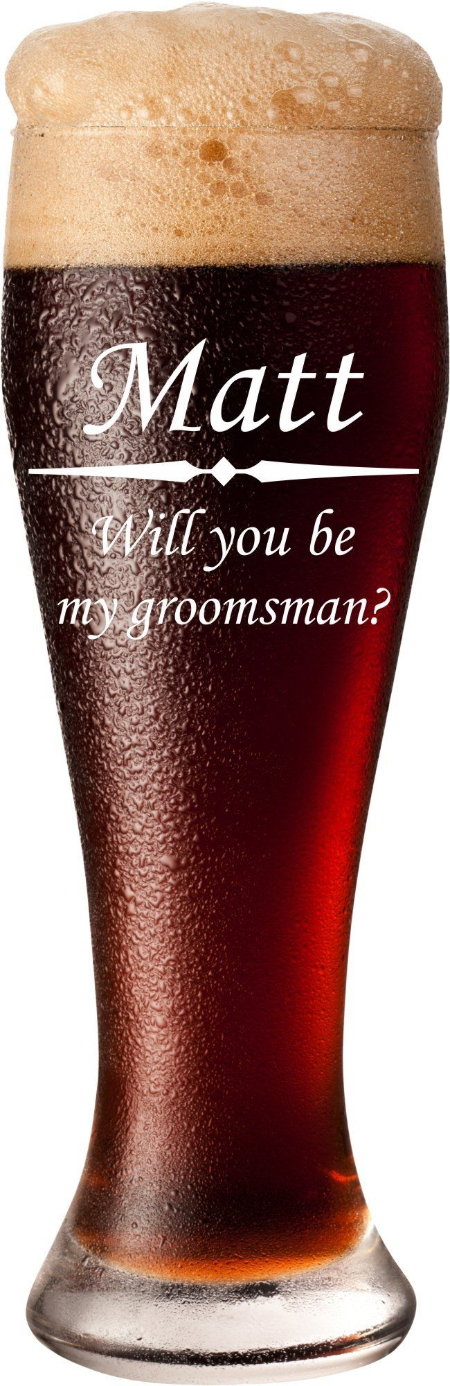 Will You Be My Groomsman? Personalized Pilsner Glass - Groomsmen Gift Glasses, Best Man Gift, Usher Gift, - PLG01. This pilsner glass will be personalized with up to three lines of your custom text in your choice of fonts. Our specialized engraving process permanently marks the glass, so it requires no maintenance, will last forever, and is dishwasher safe! ...Item Details... ~ Made in America from durable, heavy duty glass ~ Choose from a standard 16 oz or large 23 oz pilsner glass from…