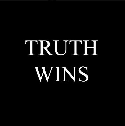 yes, truth will always win.  so when someone stops lying to you, then you can get your facts straight.