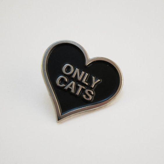 ONLY CATS enamel pin by frillsandmorbidity on Etsy