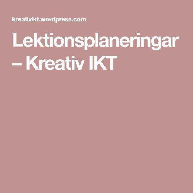 Lektionsplaneringar – Kreativ IKT