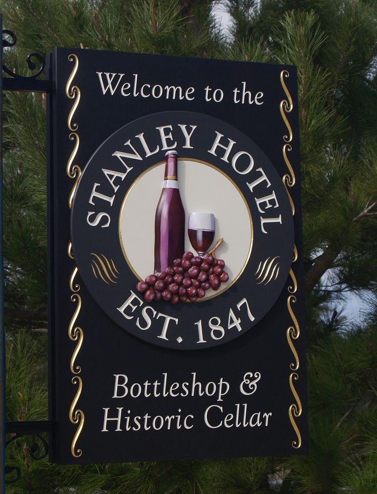 Stanley Hotel Pub Wine Sign