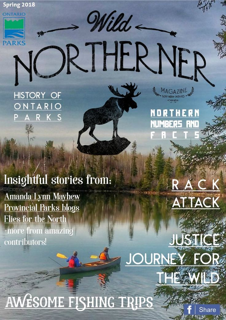 This issue is jammed packed with the good stuff about the Spring season. There are stories about a person who keeps up the good fight for wilderness, a northern Ontario woman living good in the NWT, fly tying, gear, spring tripping trouble along with more and contributing stories from eight awesome people about all kinds of neat experiences in our world, including blogs from Ontario Parks and a column by Amanda Lynn Mayhew. Enjoy reading it.