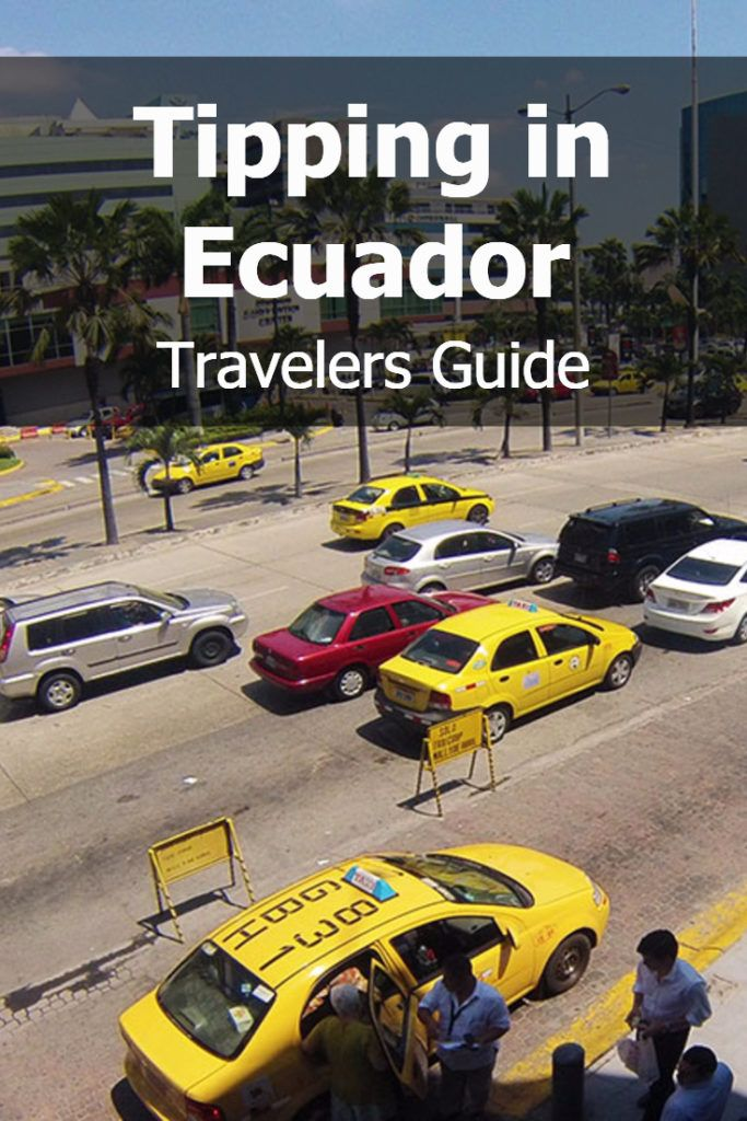 How Should I Handle Tipping in Ecuador? Travelers Guide | Latin Roots Travel (Ecuador)