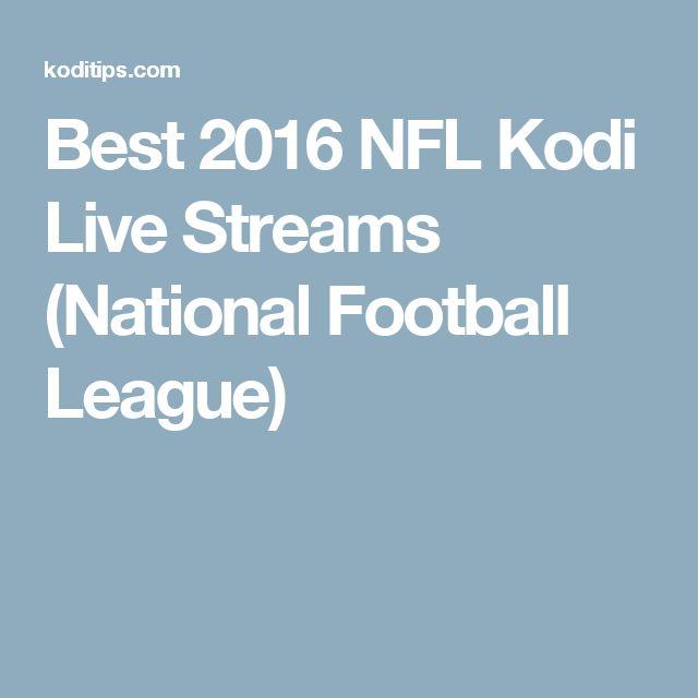 Best 2016 NFL Kodi Live Streams (National Football League)