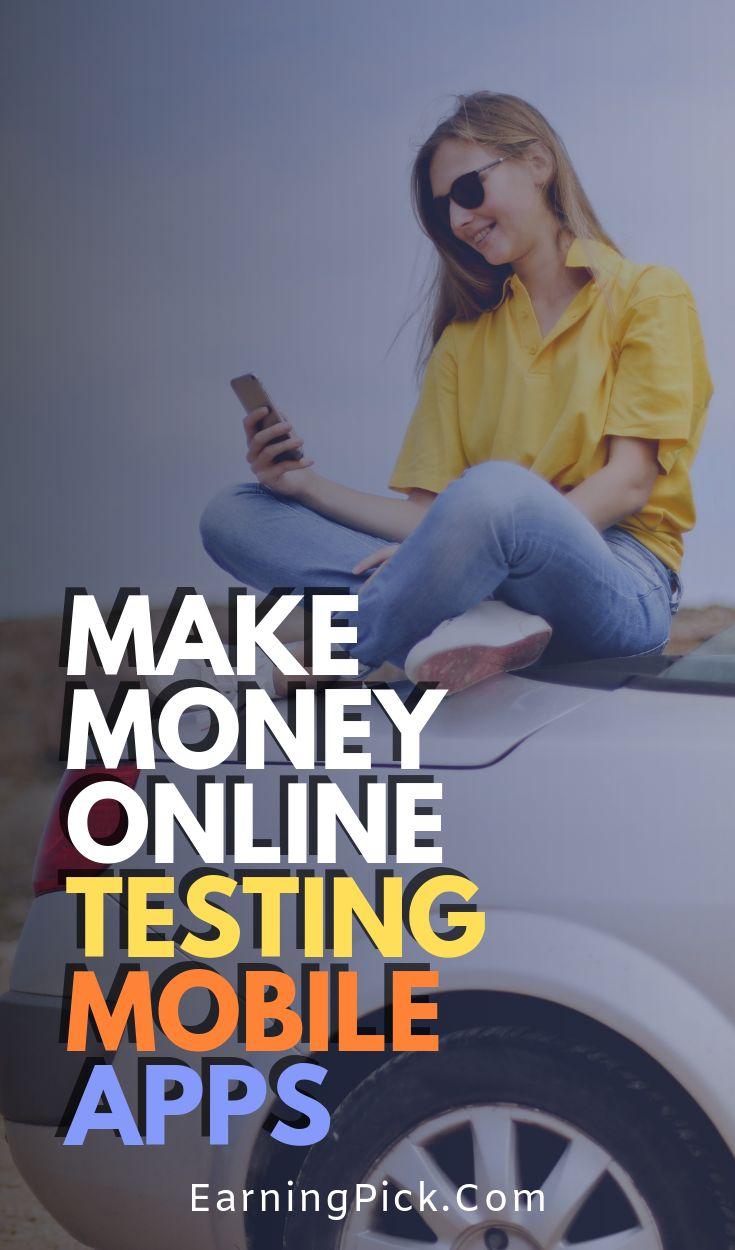 App testing as easy ways to earn money! – Side Hustle Ideas