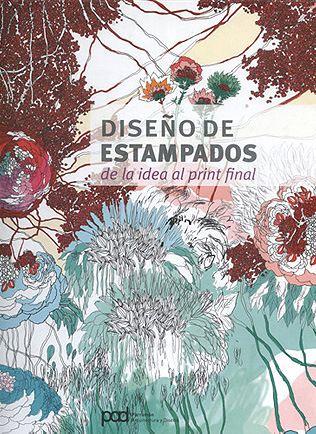 Diseño de Estampados – de la idea al print final - Parramón Ediciones