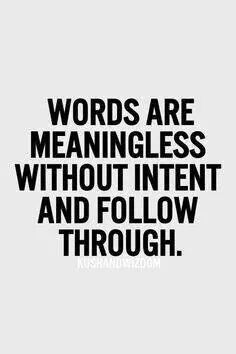 Words mean nothing without action