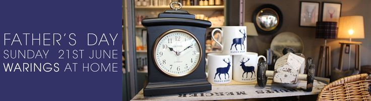 Father's Day Sale. Home Decor and Home Accessories UK - Warings Store