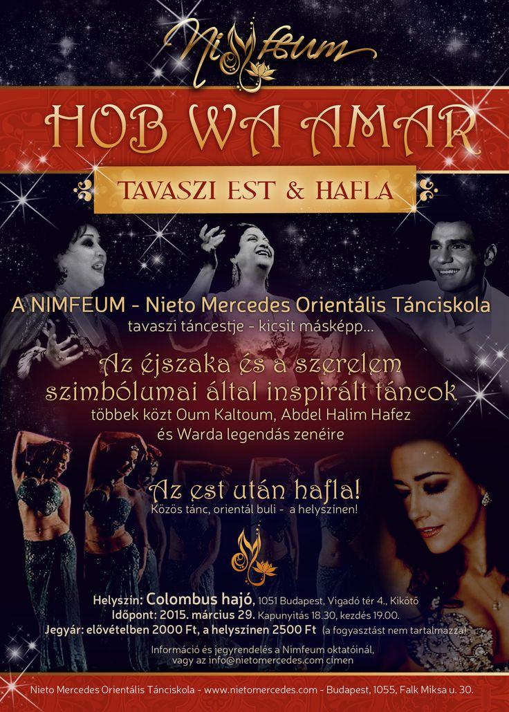 """Legújabb gyönyörűségeink itt lesznek láthatóak: """"Hob wa Amar"""" táncest & hafla március 29.-én, a NIMFEUM táncosaival!   Csoportos és szóló táncok egy különleges szálra felfűzve, majd egy rendhagyó orientál buli! Helyszínünk a szépséges   Colombus hajó, díszletünk az éjszakai Budapest lesz heart hangulatjel Lesz még pár meglepetés, debütálás, és játék   is :) Várunk mindenkit szeretettel egy varázslatos tavaszi estére, a Dunán! Jegyrendelés: info@nietomercedes.com"""