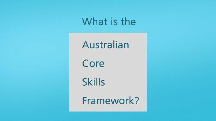 What is the Australian Core Skills Framework?