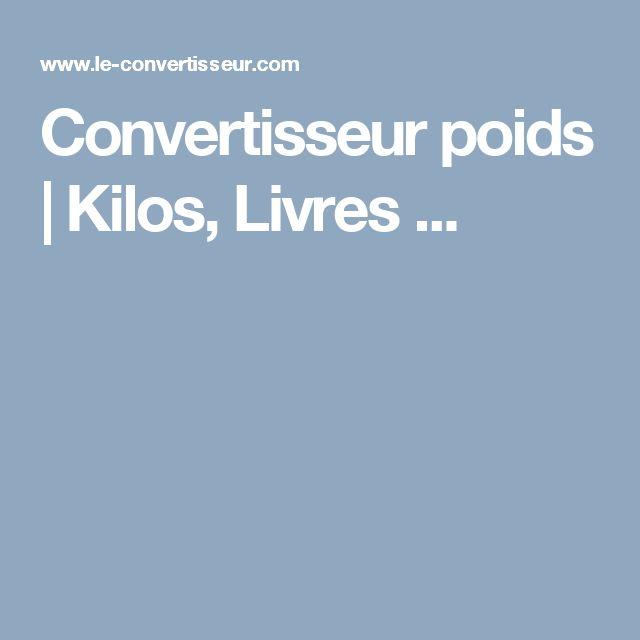 Convertisseur poids | Kilos, Livres ...