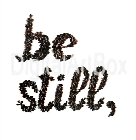 Be StillBe Still My SoulLast minute giftPrint it by DigitalArtBox