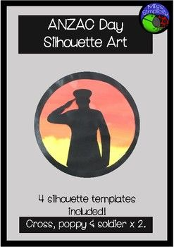 ANZAC DAY silhouette art templateThis is a popular art activity which floats around Pinterest and Facebook - I've put together some templates and frames to use, hopefully saving someone some prep time!Some people use clear contact and cellophane, others tissue paper, I've used a painted background...