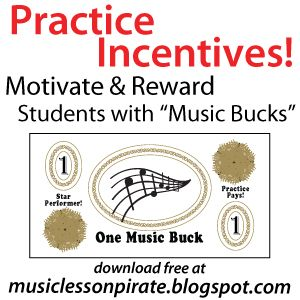 Practice Incentives: Motivate & Reward Students with FREE Printable Music Bucks! | Music Lesson Pirate, music teaching blog