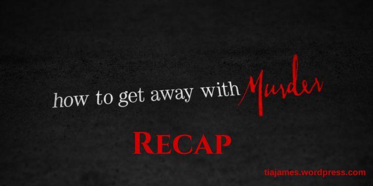 how to get away with murder series 1 recap