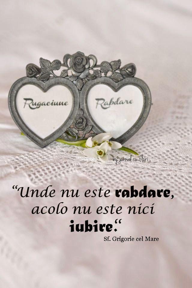 dragoste casatorie citate - unde nu este rabdare acolo nu este nici iubire - sf Grigorie cel Mare